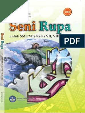9 Seni Rupa Kelas 789 Rachmat Suhernawanrizal Ardhya Nugraha