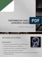 Enfermedad Vascular Cerebral Isquémica