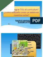 Cómo Integrar TICs Al Curriculum_ Grupo 2