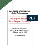 Actas Del III Congreso de La Region Española de La AIT Cordoba 1873