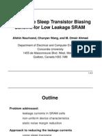 An Adaptive Sleep Transistor Biasing Scheme for Low Leakage SRAM