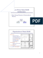 Low Power Static RAM Architectures Organization of Static RAM