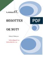 Christ Begotten or Not