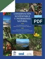 ESPINOZA, G. MICCO, S. RAVANAL, C. NEUENSCHWANDER, A. CORREA, E. Et Al. 2010. Conservación Sustentable y Patrimonio Natural, Una Herramienta Para La Innovación en La Gestión Ambiental