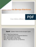 Nota Fiscal de Serviço – Eletrônica