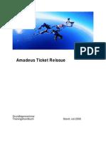Amadeus Ticket Reissue Juli 08