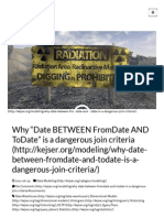 "Why ""Date BETWEEN FromDate and ToDate"" is a Dangerous Join Criteria"