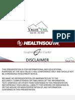 HealthSouth (HLS) - ValueX Vail 2014