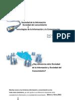 Sociedad de la Información, Sociedad del Conocimiento y Tecnologías de la Información y la Comunicación.