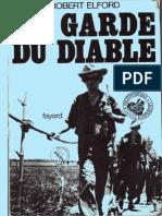 Elfor Georges Robert - La Garde Du Diable ; Des SS en Indochine