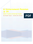 A Government Pension at Twenty Five