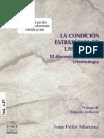 El Discurso Radical de La Criminologia - Juan Felix Marteau