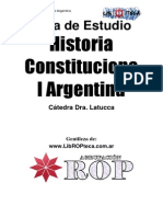 1º AÑO - Historia Constitucional Argentina - Resumen Cat. Dra. Latucca (Versión II) - Agrupación ROP