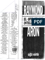 Raymond Aron El Opio de Los Intelectuales