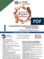 La Evaluación Del Trabajo Escolar Para La Toma de Decisiones. José de Jesús Velásquez