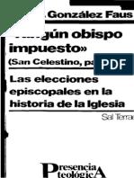 Gonzalez Faus Jose Ignacio - Ningun Obispo Impuesto