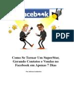 Como Se Tornar Um Superstar No Facebook