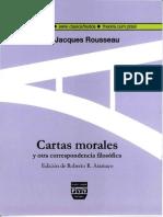 Cartas Morales y Otra Correspondencia Filosófica - Rousseau, J. J.