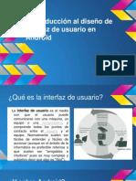 Introducción Al Diseño de Interfaz de Usuario en Android