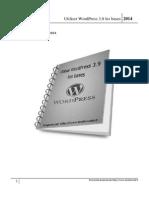 Utiliser WordPress 3.9 Les Bases