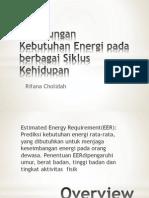 Perhitungan Kebutuhan Energi Pada Berbagai Siklus Kehidupan