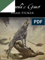 Bram Stoker - Draculas Guest