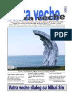 Vatra Veche 6, 2014