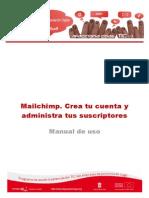 Manual 06 Mailchimp. Crea Tu Cuenta y Administra Tus Sucriptores