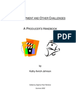 DEVELOPMENT AND OTHER CHALLENGES A PRODUCER'S HANDBOOK by Kathy Avrich-Johnson Edited by Daphne Park Rehdner Summer