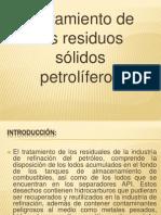 Exposicion de Residus de Solidos Petroliferos Nuevo