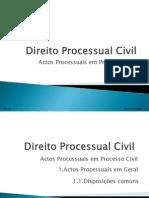 Actos Processuais Em Geral - Disposicoes Comuns