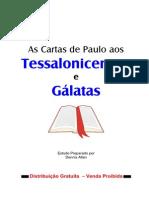 As Cartas de Paulo Aos Tessalonocenses e Aos Gálatas
