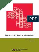 Adrian Scribano - Toría Social, Cuerpos y Emociones