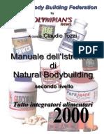 Manuale Dell'Istruttore Di Natural Bodybuilding. Secondo Livello. Tutto Integratori 2000 - Claudio Tozzi