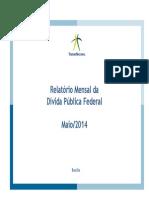 Relatório Mensal da Dívida - Maio de 2014