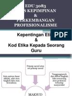 Kepentingan Etika Dan Kod Etika Kepada Seorang Guru