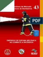 Mtb-43 - Emprego de Espuma Mecânica No Combate a Incêndios