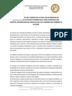 Pronunciamiento del Consejo de la Facultad de Medicina #UCV con relación a la situación ocurrida en el área quirúrgica del Hospital Universitario de Caracas #HUC en la mañana del domingo 29 de junio de 2014