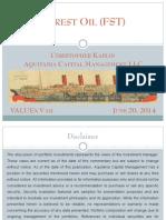 Forest Oil (FST) - ValueX Vail 2014