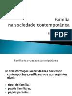 Família Na Sociedade Contemporanea