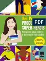 Procuram-se super-heróis multiplique seus poderes e desenvolva habilidades - Bel Pesce.pdf