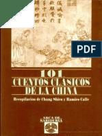 101 Cuentos Clásicos de La China Escrito Por Chang Shiru-Ramiro a. Calle