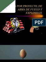 Lesiones Por Proyectil de Arma de Fuego y