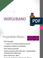 Isoflurano, Desflurano y Sevoflurano