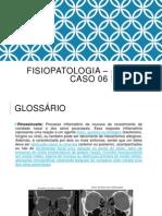 Fisiopatologia – Caso 06