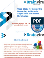 Case Study for Interactive Streaming Multimedia Application of Content Distribution