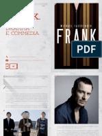 Frank. Tra Dramma e Commedia.
