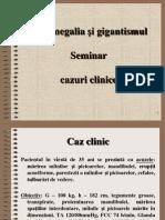 Acromegalia Gigantsmul Cazuri Clinice