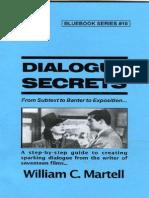 Dialogue Secrets - William C. Martell