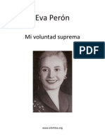 Eva Perón  - Mi voluntad suprema